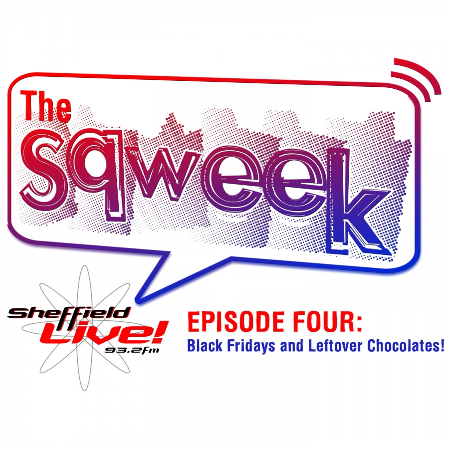 The Sqweek Episode 4: Black Fridays and Leftover Chocolate